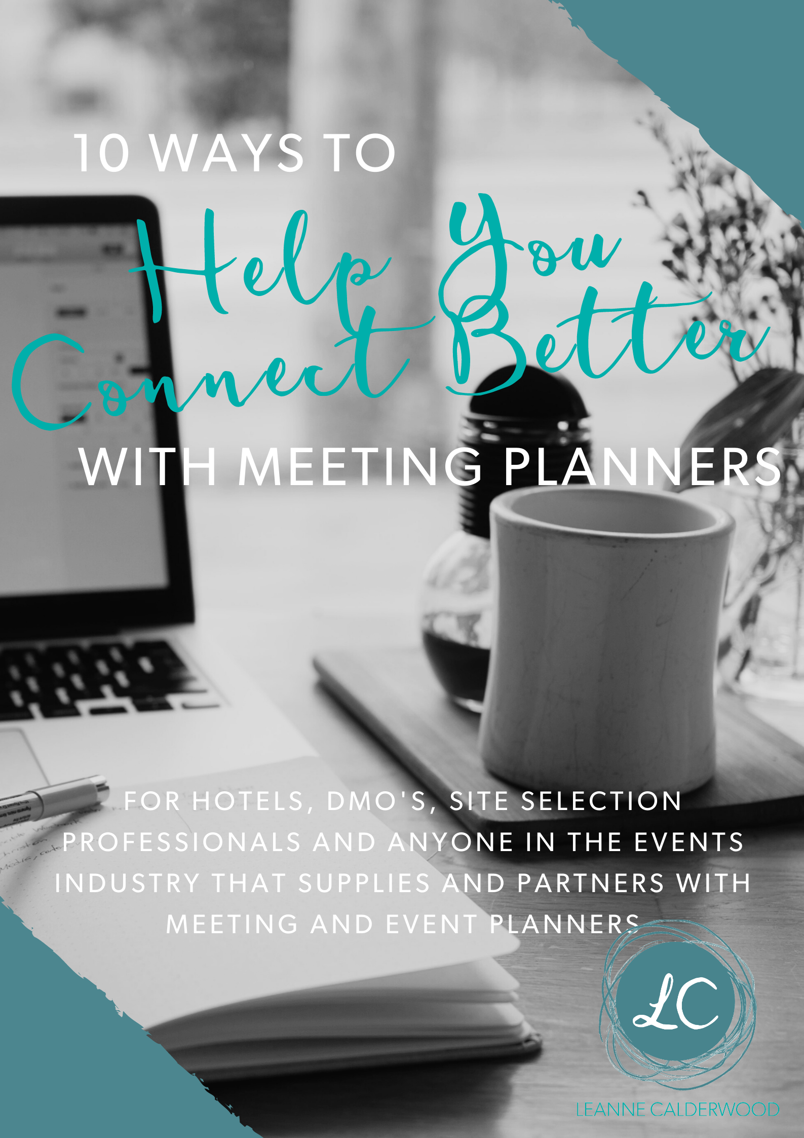 10 ways to connect better with meeting planners