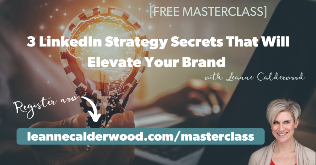 3 LinkedIn Strategy Secrets To Help You Grow Your Personal Brand september 2021